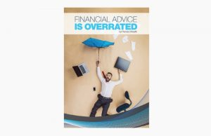 Why these financial advisors think financial advice is overrated